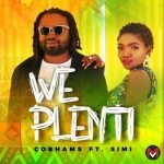 Cobhams Asuquo ft. Simi – We Plenti