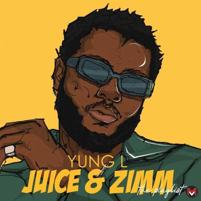 Yung L - Juice and Zimm