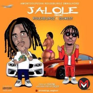 Rolex Blingz Ft. Idowest - Jalole