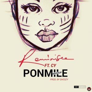 CY - Ponmile (Reminisce Cover)