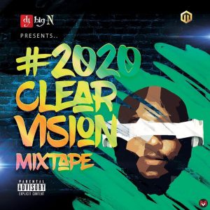 DJ Big N - 2020 Vision Mixtape