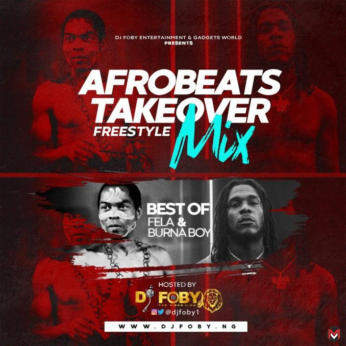 DJ Foby - Afrobeats TakeOver Mix