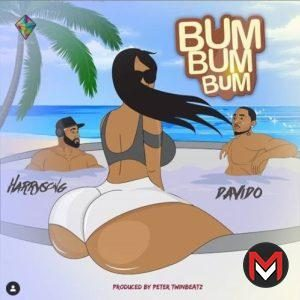 Harrysong ft. Davido - Bum Bum Bum