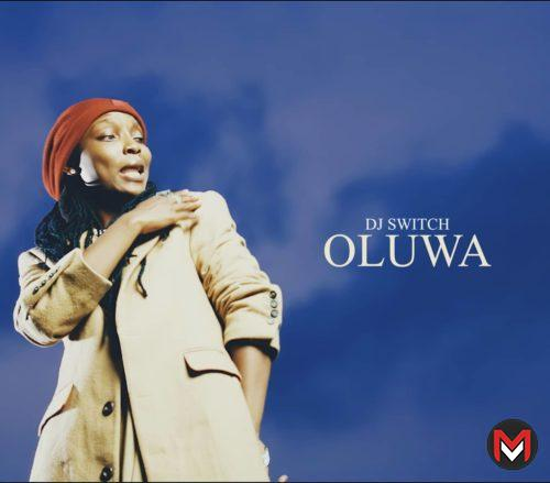 DJ Switch - Oluwa