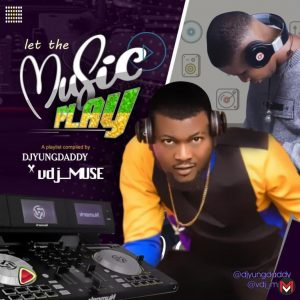 DJ Yungdaddy Ft. DJ Muse - Let The Music Play