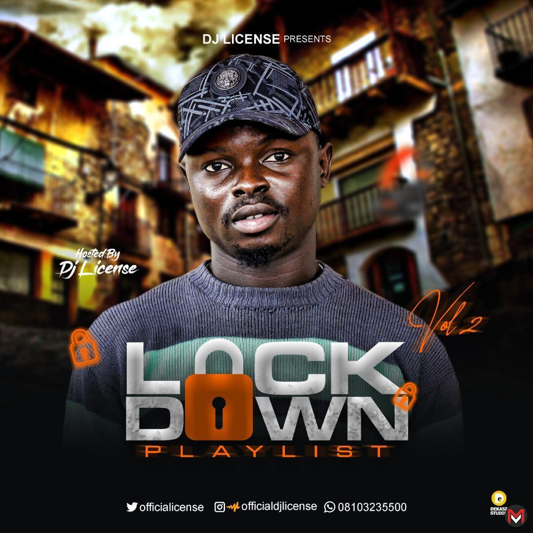 DJ Liicense - Lock Down Playlist Vol.2