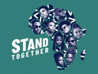 [Audio & Video] 2Baba, Yemi Alade, Teni & More - Stand Together (Prod by Cobhams Asuquo)