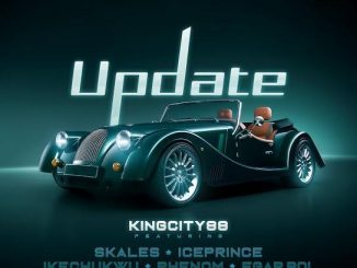 King City 88 ft. Skales, Ice Prince, Ikechukwu, Phenom & Egar boi - Update