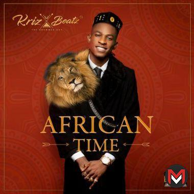 Krizbeatz - African Time (FULL ALBUM)