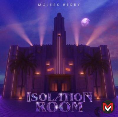 """Maleek Berry shows artwork for a brand new album tagged """"Isolation Room."""""""