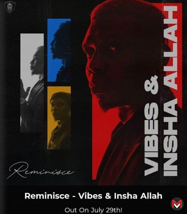 Reminisce - Vibes And Insha Allah EP