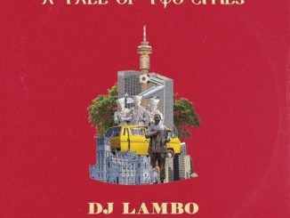 DJ Lambo - A Tale of Two Cities