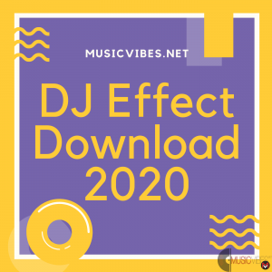MusicVibes DJ Effect Download 2020