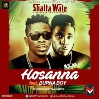 Shatta Wale - Hosanna Ft. Burna Boy