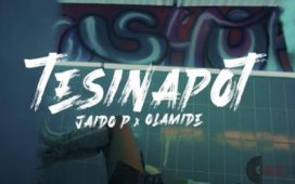 VIDEO Jaido P & Olamide - Tesinapot