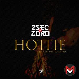 2sec Ft. Zoro - Hottie