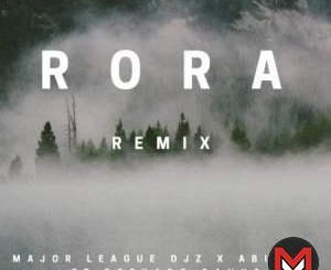 Major League & Abidoza - Rora (Amapiano Remix) Ft. Reekado Banks