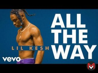 VIDEO Lil Kesh - All The Way