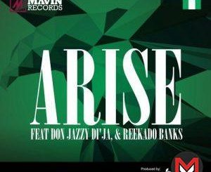 Mavins - Arise Ft. Don Jazzy Reekado Banks Di'Ja