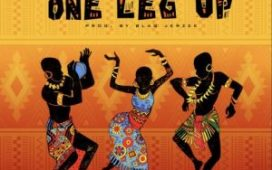 Blaq Jerzee - One Leg Up Ft. Tekno