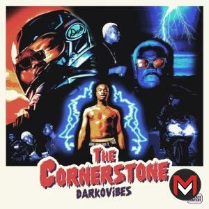 Darkovibes - The Cornerstone (FULL EP)