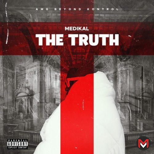 Medikal - The Truth