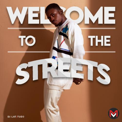 DJ Latitude - Welcome To The Streets Mix