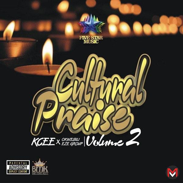 Kcee - Cultural Praise Vol. 2 ft. Okwesili Eze Group