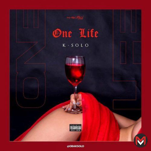 Music K-Solo - One Life