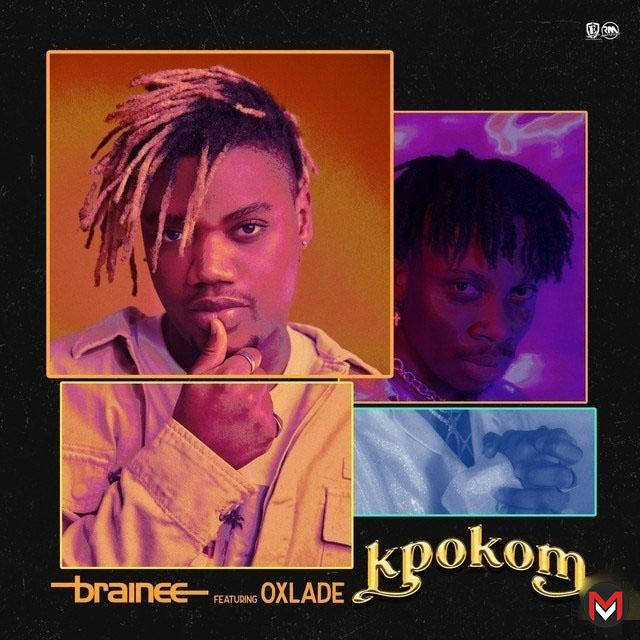 Brainee - Kpokom ft. Oxlade