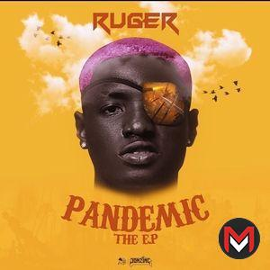 Ruger - Pandemic EP